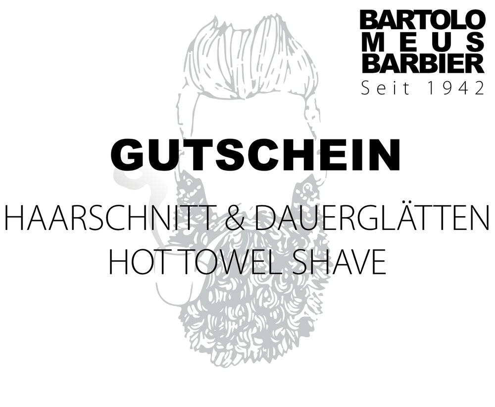 Hot Towel Shave & Dauerglätten