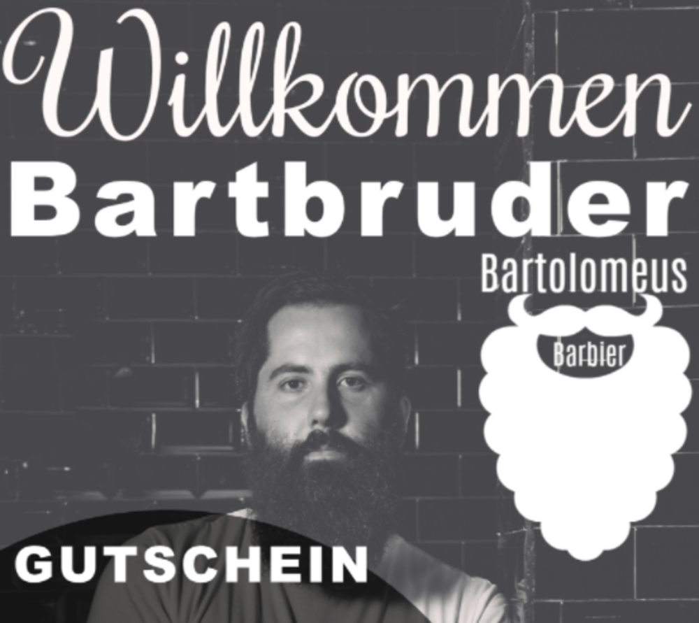 Willkommen BARTBRUDER